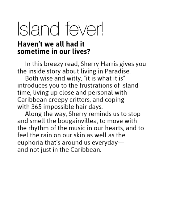 Island fever! Haven't we all had it 